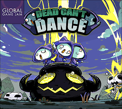 Global Game Jam - Dead Can't Dance