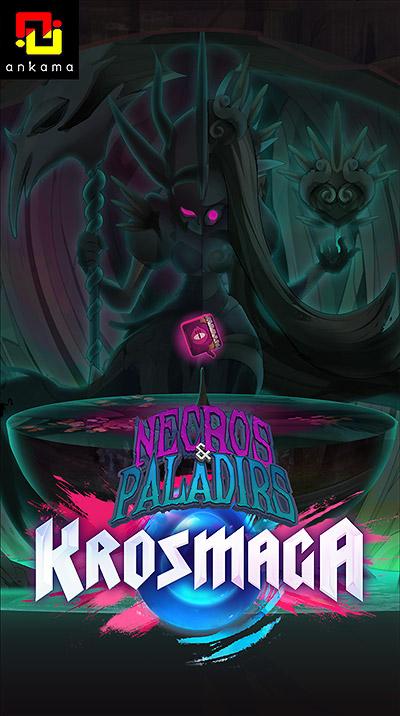 ANKAMA - Krosmaga: Necros & Paladirs